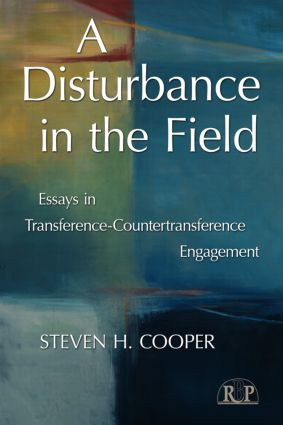 A Disturbance in the Field: Essays in Transference-Countertransference Engagement, 1st Edition (Paperback) book cover