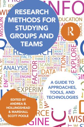 Research Methods for Studying Groups and Teams: A Guide to Approaches, Tools, and Technologies (Paperback) book cover