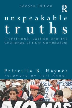 Unspeakable Truths: Transitional Justice and the Challenge of Truth Commissions book cover