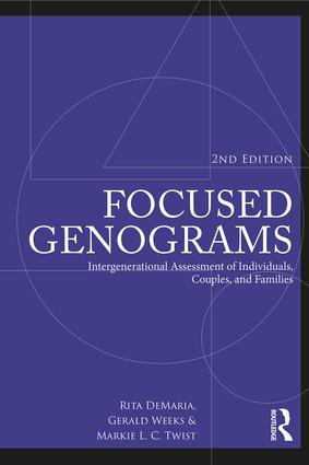 Focused Genograms, 2nd Edition: Intergenerational Assessment of Individuals, Couples, and Families, 2nd Edition (Paperback) book cover