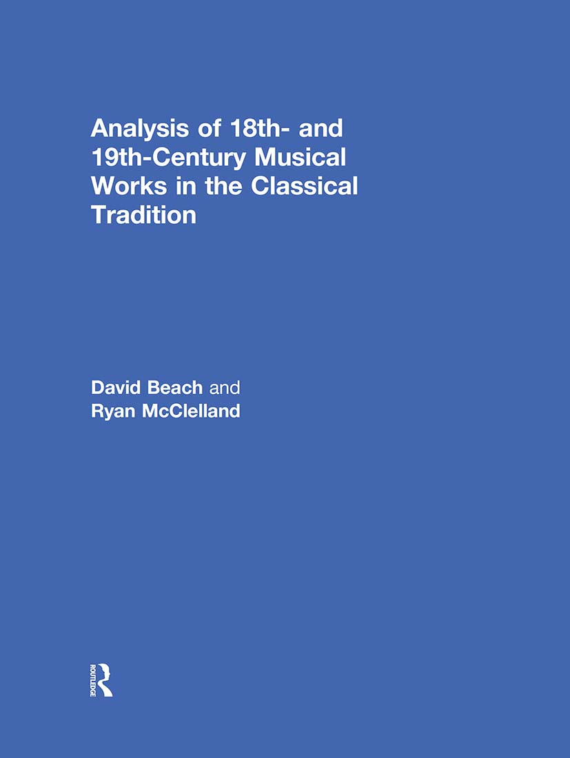 Analysis of 18th- and 19th-Century Musical Works in the Classical Tradition: 1st Edition (Hardback) book cover