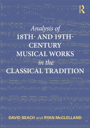 Analysis of 18th- and 19th-Century Musical Works in the Classical Tradition (Paperback) book cover