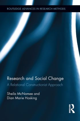 Research and Social Change: A Relational Constructionist Approach (Hardback) book cover