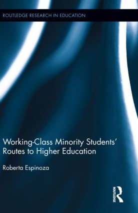 Working-Class Minority Students' Routes to Higher Education (Hardback) book cover