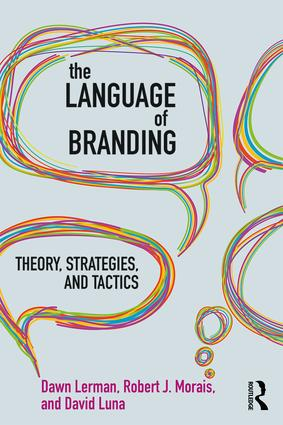 The Language of Branding: Theory, Strategies, and Tactics book cover