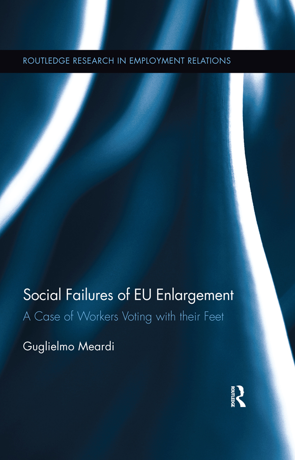 Social Failures of EU Enlargement: A Case of Workers Voting with their Feet (Hardback) book cover