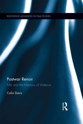 Postwar Renoir: Film and the Memory of Violence (Hardback) book cover