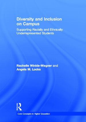 Diversity and Inclusion on Campus: Supporting Racially and Ethnically Underrepresented Students book cover