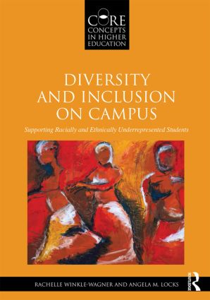 Diversity and Inclusion on Campus: Supporting Racially and Ethnically Underrepresented Students (Paperback) book cover