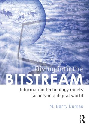 Diving Into the Bitstream: Information Technology Meets Society in a Digital World book cover