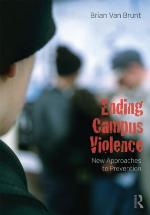 Ending Campus Violence: New Approaches to Prevention, 1st Edition (Paperback) book cover