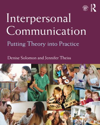 Interpersonal Communication: Putting Theory into Practice (Paperback) book cover