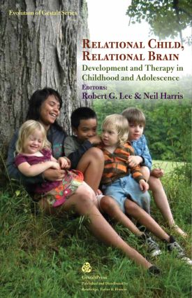 Relational Child, Relational Brain: Development and Therapy in Childhood and Adolescence (Paperback) book cover