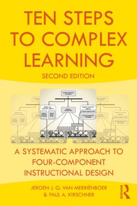 Ten Steps to Complex Learning: A Systematic Approach to Four-Component Instructional Design, 2nd Edition (Paperback) book cover