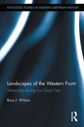 Landscapes of the Western Front: Materiality During the Great War (Hardback) book cover