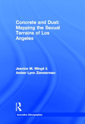 Concrete and Dust: Mapping the Sexual Terrains of Los Angeles book cover
