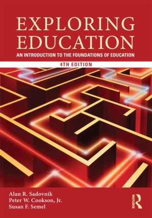 Exploring Education: An Introduction to the Foundations of Education, 4th Edition (Paperback) book cover