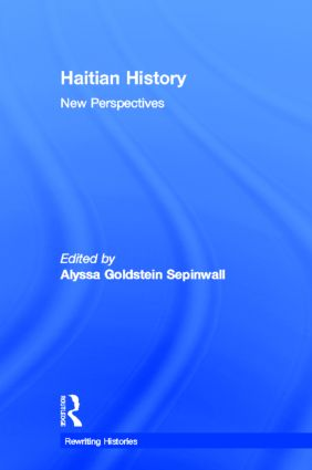 Haitian History: New Perspectives book cover
