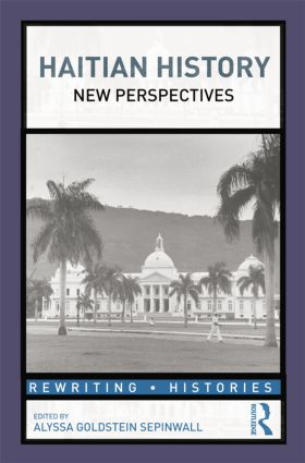 Haitian History: New Perspectives, 1st Edition (Paperback) book cover