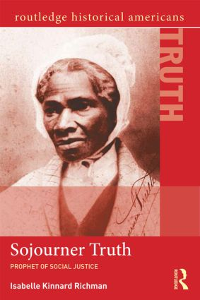 Sojourner Truth: Prophet of Social Justice book cover