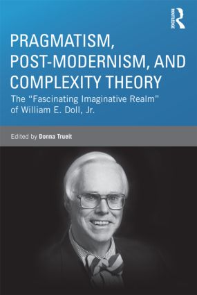 Pragmatism, Post-modernism, and Complexity Theory