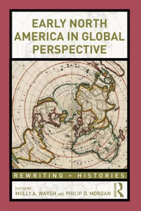 Early North America in Global Perspective: 1st Edition (Paperback) book cover