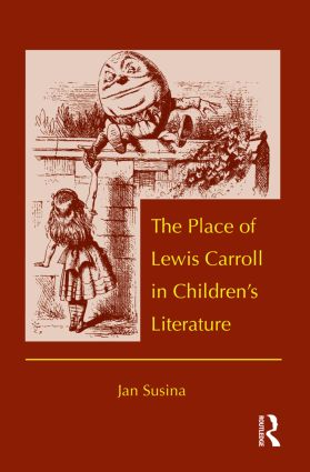 The Place of Lewis Carroll in Children's Literature (Paperback) book cover