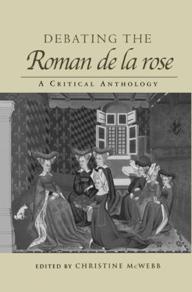 Debating the Roman de la Rose: A Critical Anthology book cover
