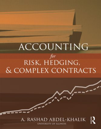 Accounting for Risk, Hedging and Complex Contracts: 1st Edition (Hardback) book cover