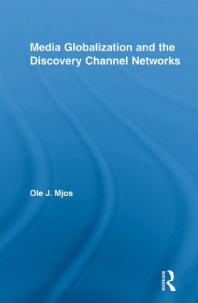 Media Globalization and the Discovery Channel Networks book cover