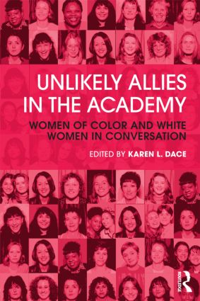 Unlikely Allies in the Academy: Women of Color and White Women in Conversation, 1st Edition (Paperback) book cover