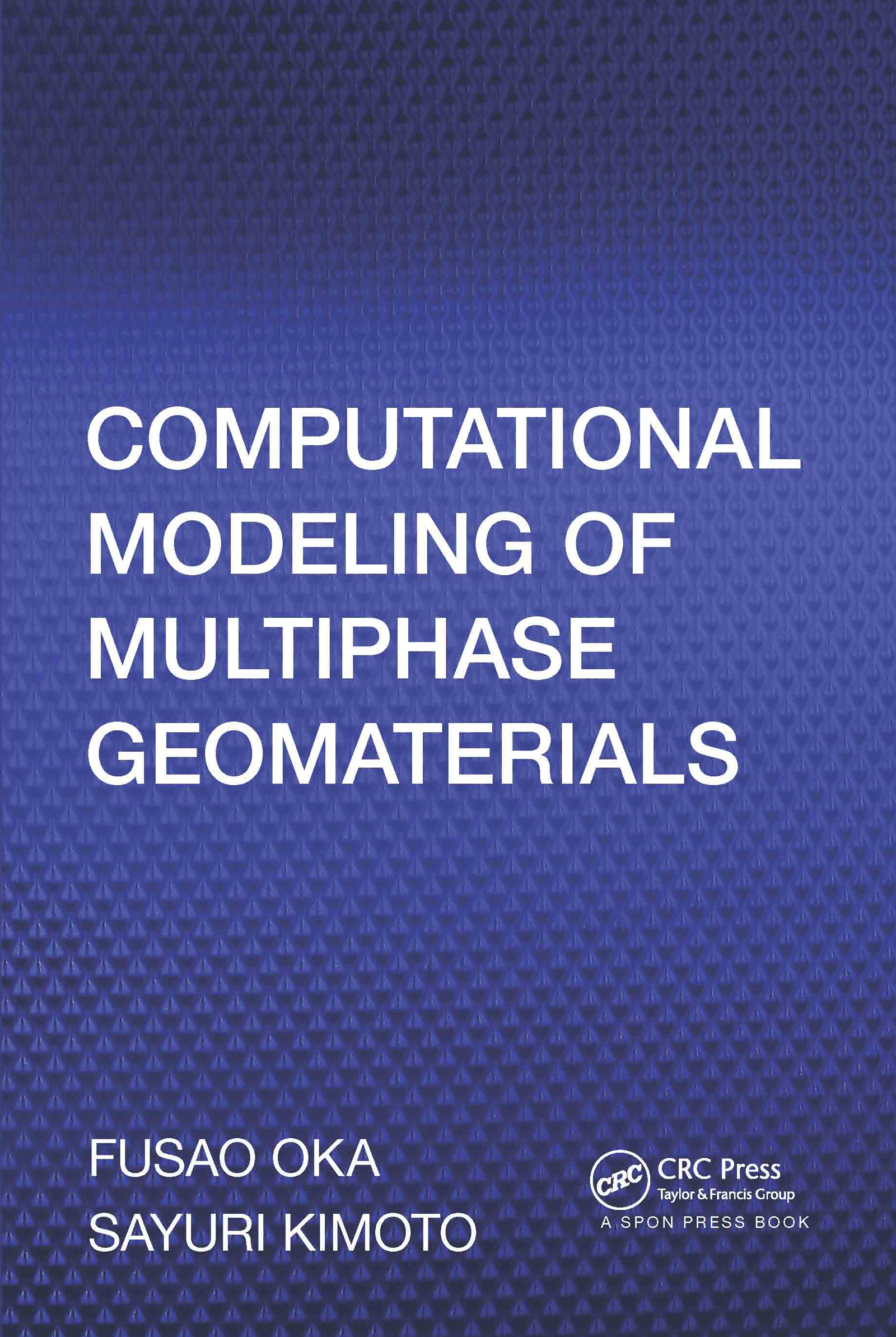 Computational Modeling of Multiphase Geomaterials: 1st Edition (Paperback) book cover