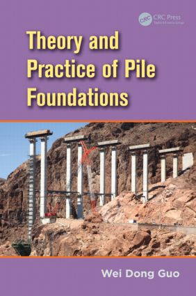 Theory and Practice of Pile Foundations (Hardback) book cover
