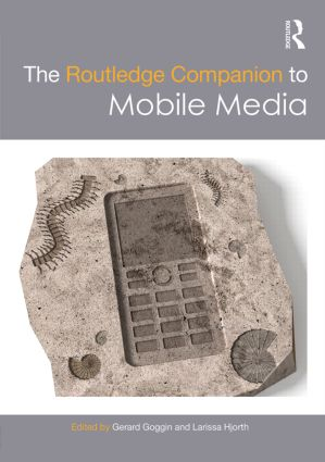 The Routledge Companion to Mobile Media (Hardback) book cover