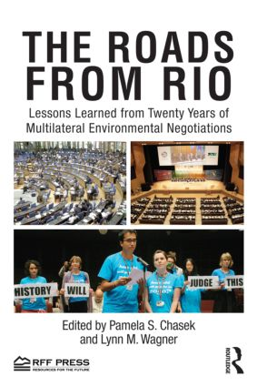 The Roads from Rio: Lessons Learned from Twenty Years of Multilateral Environmental Negotiations (Paperback) book cover