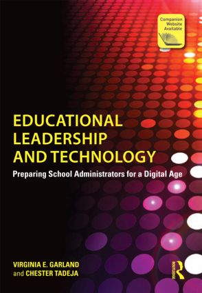 Educational Leadership and Technology: Preparing School Administrators for a Digital Age (Paperback) book cover