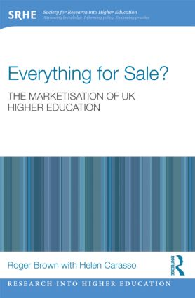 Everything for Sale? The Marketisation of UK Higher Education (Paperback) book cover