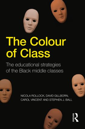 The Colour of Class: The educational strategies of the Black middle classes (Paperback) book cover