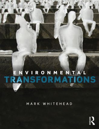 Environmental Transformations: A Geography of the Anthropocene (Paperback) book cover