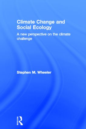 Climate Change and Social Ecology: A New Perspective on the Climate Challenge book cover