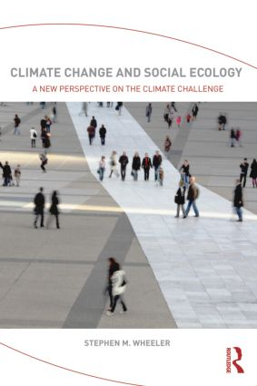 Climate Change and Social Ecology: A New Perspective on the Climate Challenge (Paperback) book cover