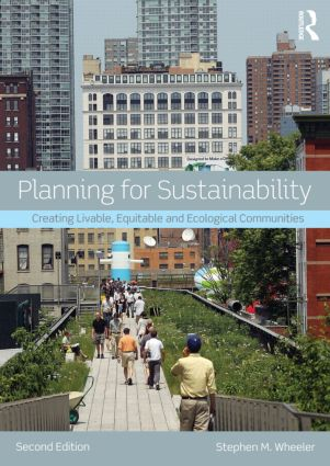 Planning for Sustainability: Creating Livable, Equitable and Ecological Communities book cover
