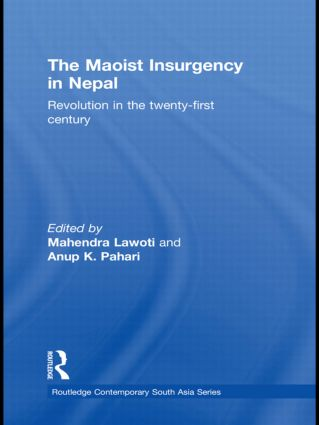 The Maoist Insurgency in Nepal: Revolution in the Twenty-first Century (Paperback) book cover