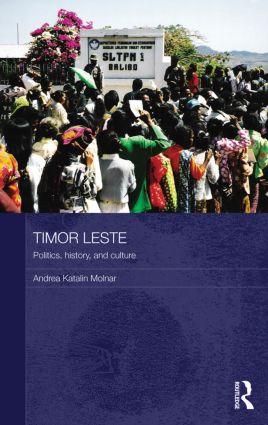 Timor Leste: Politics, History, and Culture (Paperback) book cover
