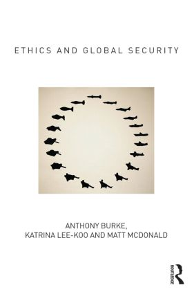Ethics and Global Security: A cosmopolitan approach book cover