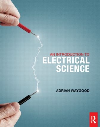 An Introduction to Electrical Science (Paperback) book cover