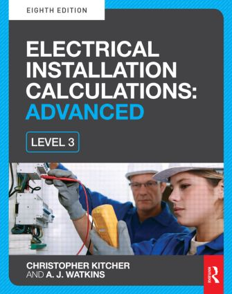 Electrical Installation Calculations: Advanced, 8th ed: 8th Edition (Paperback) book cover