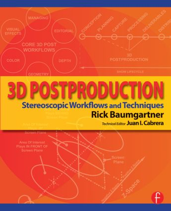 3D Postproduction: Stereoscopic Workflows and Techniques book cover