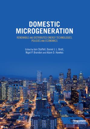 Domestic Microgeneration: Renewable and Distributed Energy Technologies, Policies and Economics, 1st Edition (Hardback) book cover