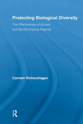 Protecting Biological Diversity: The Effectiveness of Access and Benefit-sharing Regimes, 1st Edition (Paperback) book cover